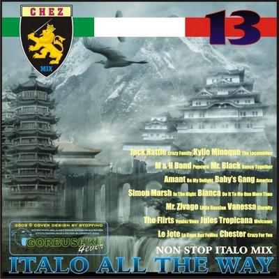 DJ Chez - Italo All The Way Mix vol 13