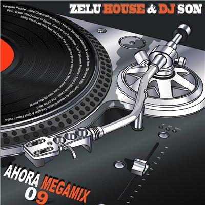 DJ Son & Zelu House - Ahora Megamix 09