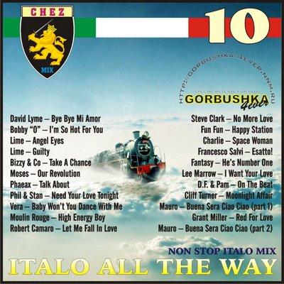 DJ Chez - Italo All The Way Mix vol 10