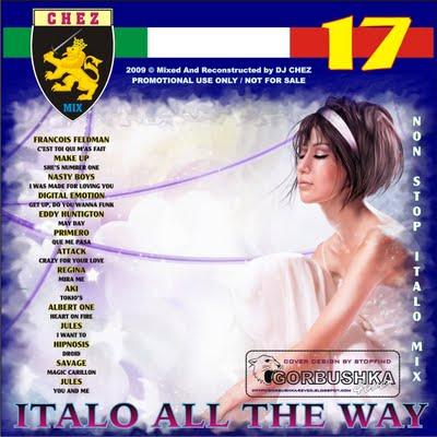 DJ Chez - Italo All The Way Mix vol 17