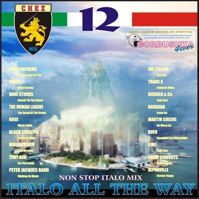 DJ Chez - Italo All The Way Mix vol 12