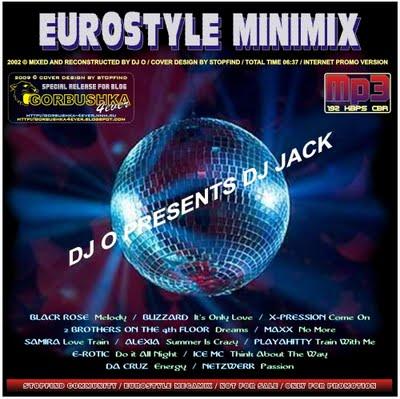 DJ O presents DJ JACK - Eurostyle Megamix