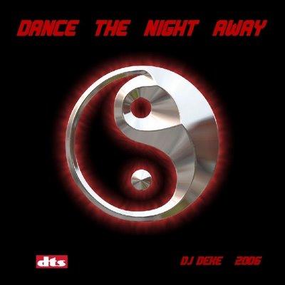 DJ Deke - Dance The Night Away - Vol 01