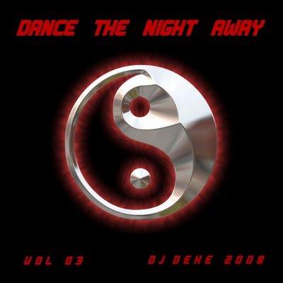 DJ Deke - Dance The Night Away - Vol 03