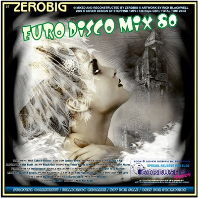 Zerobig - Euro Disco Mix 80 - 07