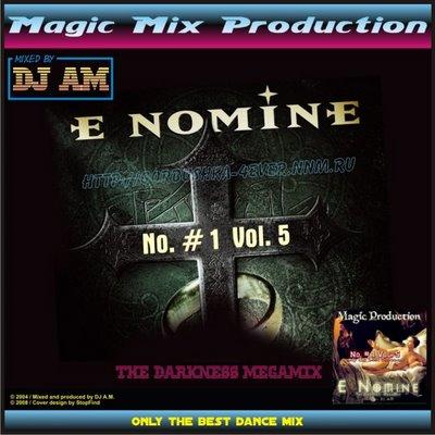 DJ A.M. - No. 1 - Volume 05 (E-Nomine - The Darkness Megamix)