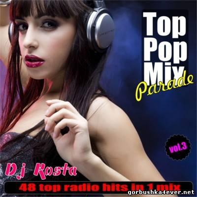 DJ Kosta - Top Pop Mix Parade vol 03 [2013]