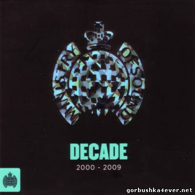 [Ministry Of Sound] Decade 2000-2009 [2013] / 3xCD