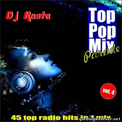 DJ Kosta - Top Pop Mix Parade vol 04 [2013]