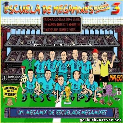 Escuela de Megamixes 03 [2011]