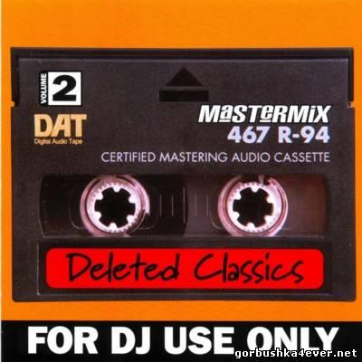 [Mastermix] Deleted Classics - Volume 02