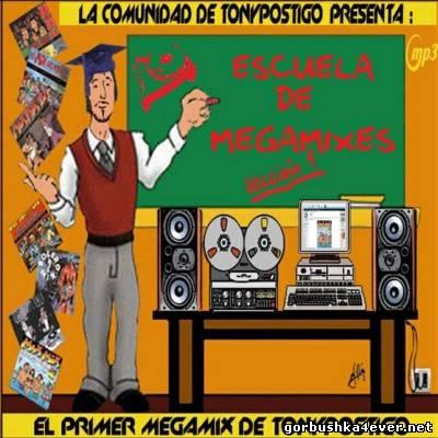 Escuela de Megamixes 01 [2009]