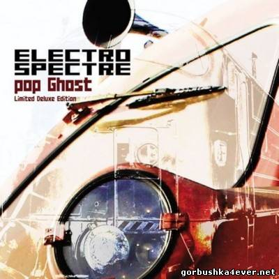Electro Spectre - Pop Ghost [2013] Limited Deluxe Edition