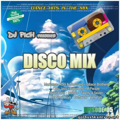 DJ Pich - Disco Mix - Episode 05