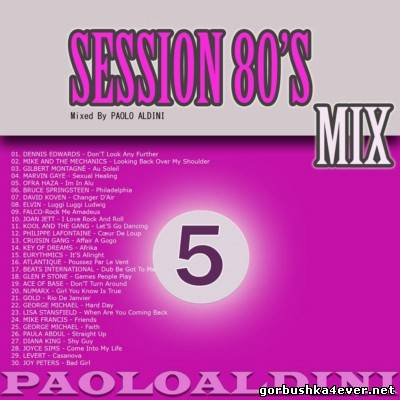 Session 80s Mix vol 5 by Paolo Aldini