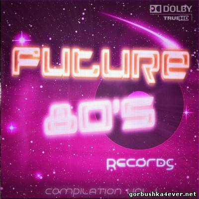 Future 80's Records Compilation vol 1 [2013]