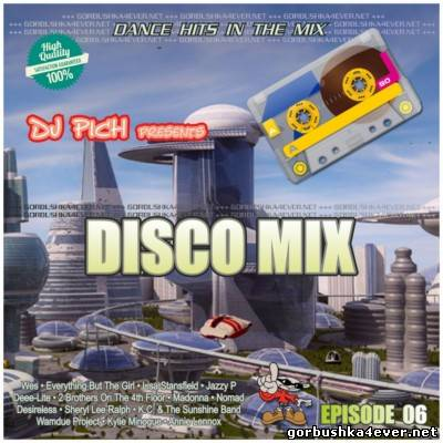 DJ Pich - Disco Mix - Episode 06