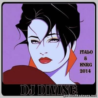 DJ Divine - Italo & HiNRG Mix 2014