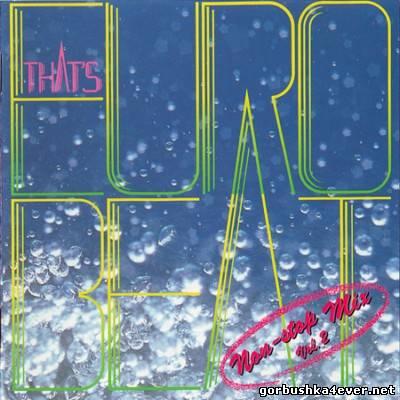 That's Eurobeat Non-Stop Mix vol 02 [1987]