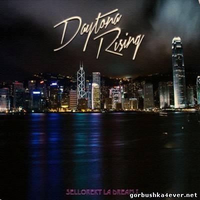 Sellorekt LA Dreams - Daytona Rising [2013]