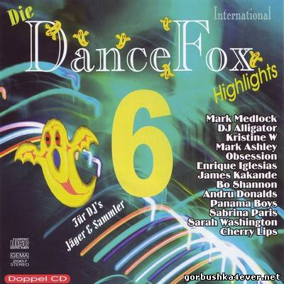 [Blue Magic] Die Dance Fox Highlights vol 06 [2007] / 2xCD