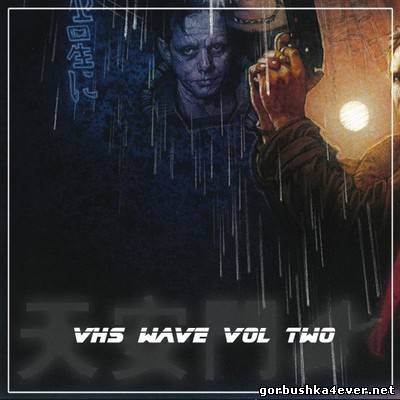 VHS Wave vol 02 [2013]