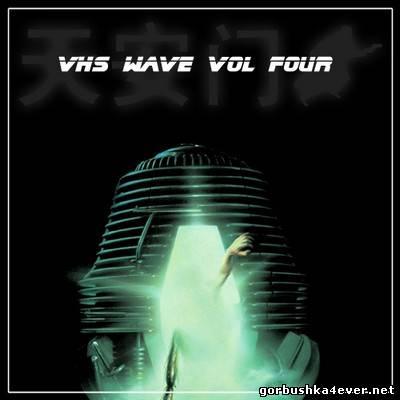 VHS Wave vol 04 [2013]