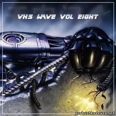 VHS Wave vol 08 [2013]
