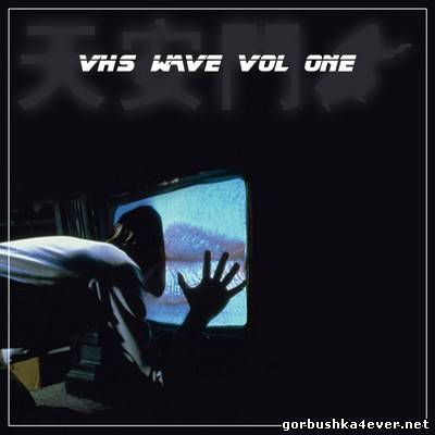 VHS Wave vol 01 [2013]