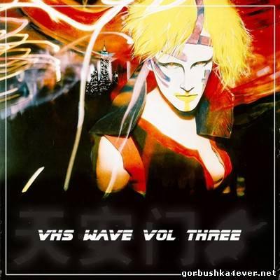 VHS Wave vol 03 [2013]