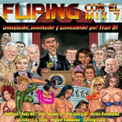 Fran DJ - Fliping Con El Mix 7