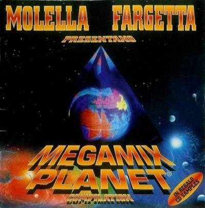 Molella & Fargetta - Megamix Planet 1995