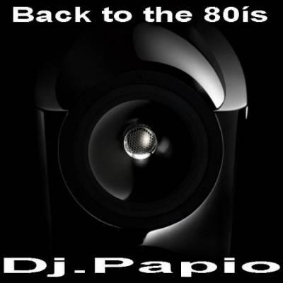 DJ Papio - Back to the 80s