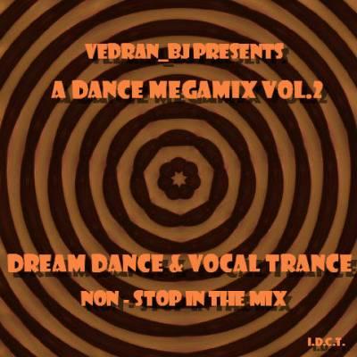 Vedran BJ - Dance Megamix Volume 2