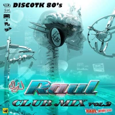DJ Raul - Club Mix vol 02