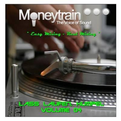 MoneyTrain - Lass Laufen, Kumpel Mix - vol 04