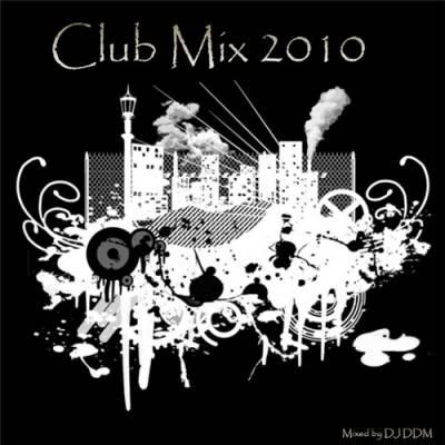DJ DDM - Club Mix 2010