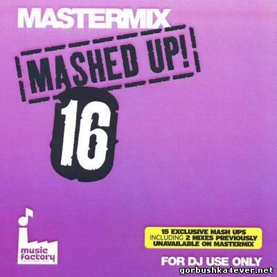 [Mastermix] Mashed Up! vol 16 [2008]