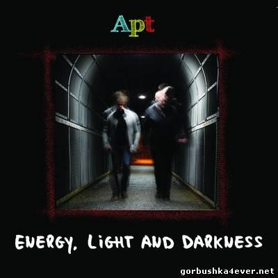 Apt - Energy, Light And Darkness [2014]