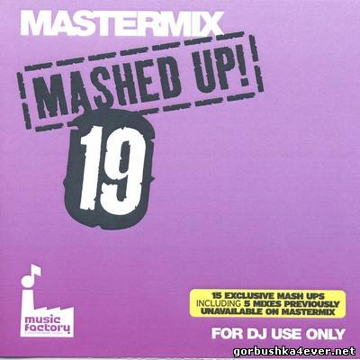 [Mastermix] Mashed Up! vol 19 [2010]
