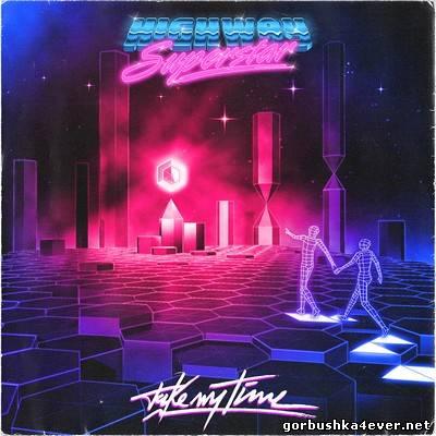Highway Superstar - Take My Time [2013]