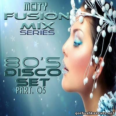 80s Disco Fusion Mix [2014]