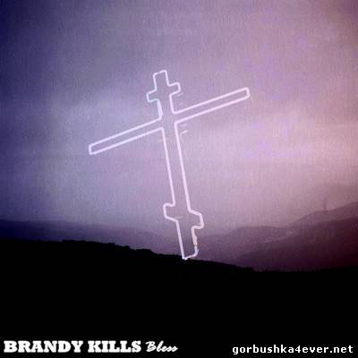 Brandy Kills - Bless [2014]