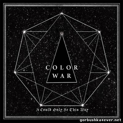 Color War - It Could Only Be This Way [2014]