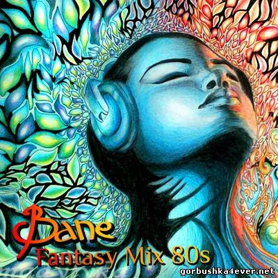 Bane In The Mix - Fantasy Mix [2014]