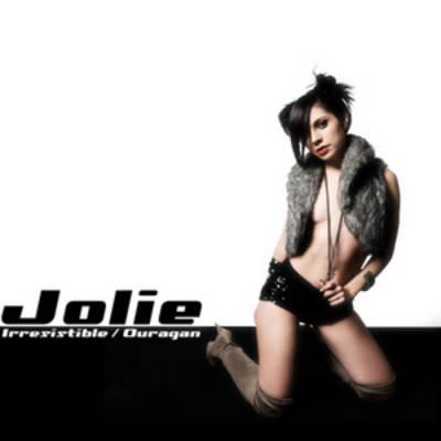 Jolie - Ouragan / Irresistible (2010)