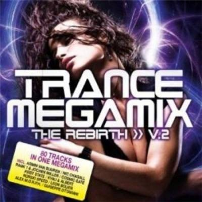 Trance Megamix - The Rebirth volume 02 (2010)