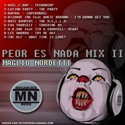 DJ Maglio Nordetti - Peor Es Nada Mix 02