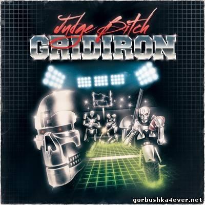 Judge Bitch - Gridiron [2014]