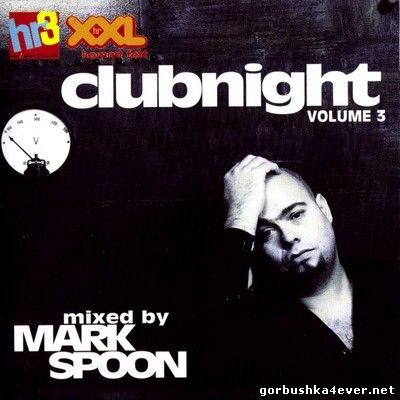 [hr3] Clubnight Volume 3 [1998] / 2xCD Mixed by Marc Spoon
